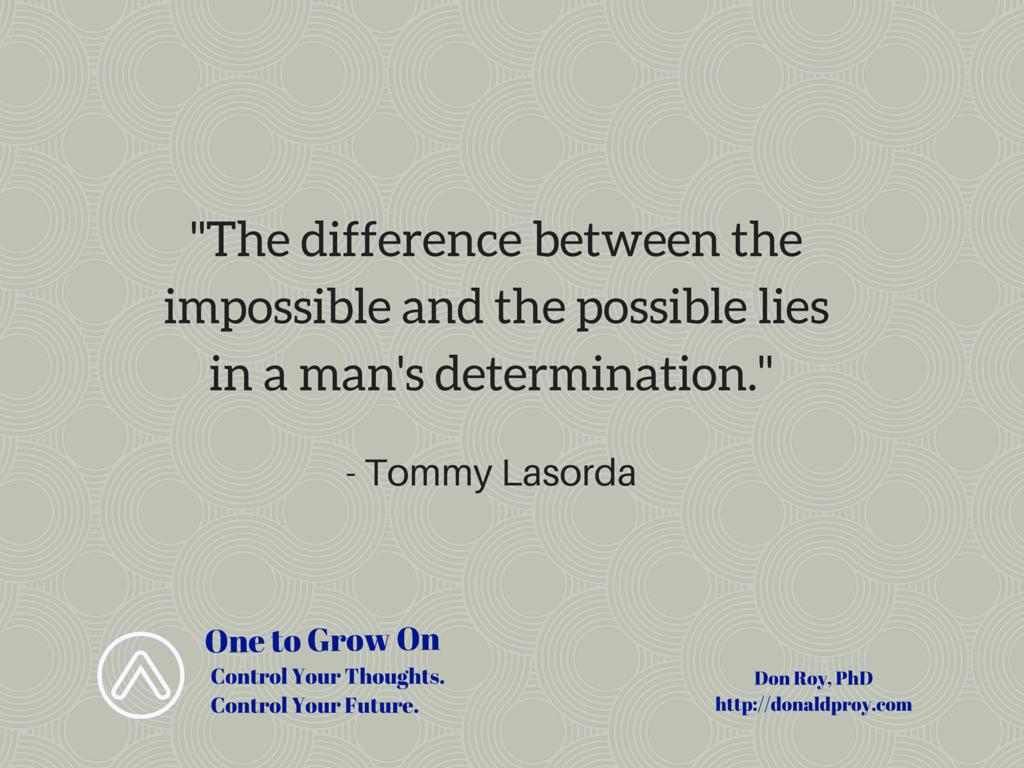 Tommy Lasorda quote on determination